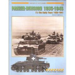 Panzer-Division 1935-1945 Vol. 1 - The Early Years 1935-1941