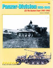 Panzer-Division 1935-1945 Vol. 2 - The Eastern Front 1941-1943