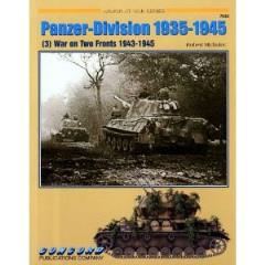 Panzer-Division 1935-1945 Vol. 3 - War on Two Fronts 1943-1945
