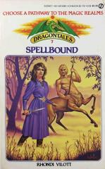 Dragontales #7 - Spellbound