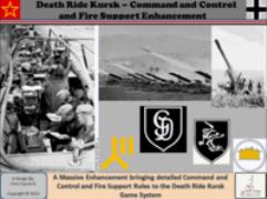 Death Ride Kursk - Command and Control and Fire Support Enhancement
