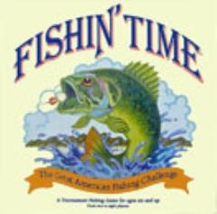 Fishin' Time - The Great American Fishing Challenge
