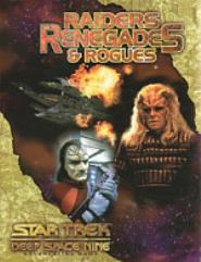 Raiders, Renegades & Rogues