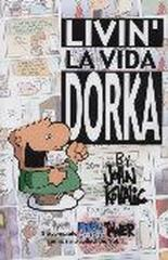 Collected Dork Tower #4 - Livin' La Vida Dorka