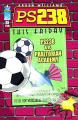 """#38 """"ps238 vs. Praetorian Academy"""""""