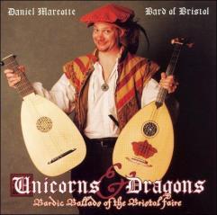 Unicorns & Dragons - Bardic Ballads of the Bristol Faire