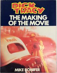 Dick Tracy - The Making of the Movie