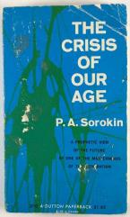 Crisis of Our Age, The