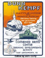Dunn Kempf - Battle Guide to Simulation, USA Army Training War Game Rules 1977-1997 (2nd Edition)