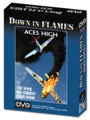 Down in Flames - WWII, Aces High (2nd Printing)