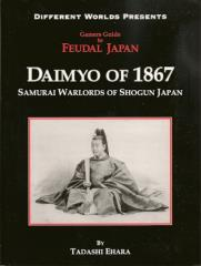 Gamer's Guide to Feudal Japan - Daimyo of 1867