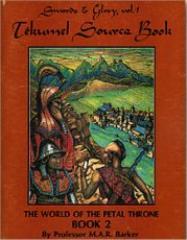Swords & Glory Vol #1 - Tekumel Sourcebook #2