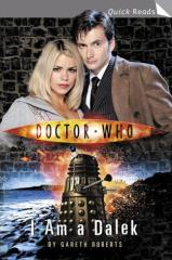 Doctor Who Quick Reads #1 - I Am a Dalek