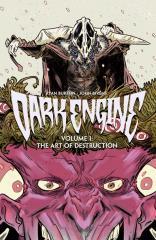 Dark Engine - Vol. 1 - The Art of Destruction