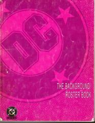 DC Heroes (2nd Edition) - Backround/Roster Book