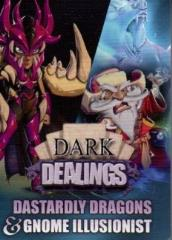Dark Dealings - Dastardly Dragons & Gnome Illusionist