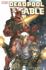 Deadpool & Cable Ultimate Collection - Volume 1