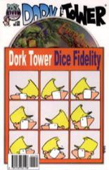 "#26 ""Dork Tower Dice Fidelity"""
