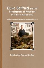 Duke Seifried and the Development of American Miniature Wargaming