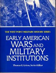 Early American Wars and Military Institutions