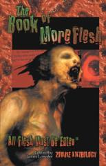 Book of More Flesh, The