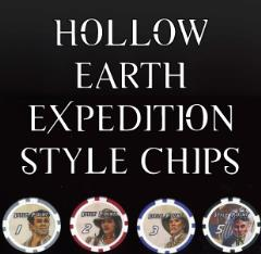 Hollow Earth Expedition Style Chips (50 Points)