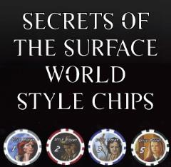 Secrets of the Surface World Style Chips (50 Points)