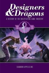 Designers & Dragons - The 90's