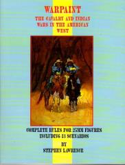 Warpaint - The Cavalry and Indian Wars in the American West