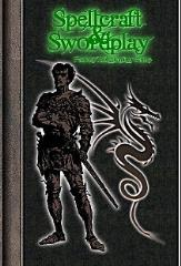 Spellcraft & Swordplay (Revised Edition)