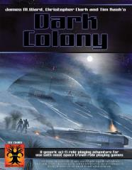 Dark Colony (Pre-Production Autographed Copy)