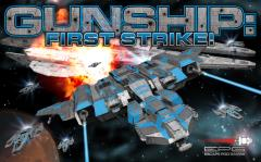 Gunship - First Strike!