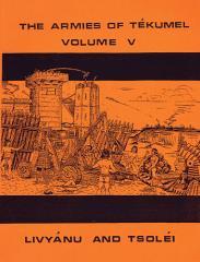 Armies of Tekumel, The #5 - Livyanu and Tsolei