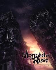 Monoliths of Rust