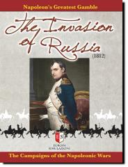 Invasion of Russia, The - The Campaigns of the Napoleonic Wars