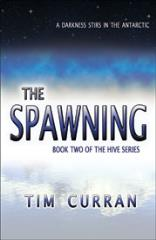 Hive Series #2 - The Spawning