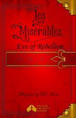 Les Miserables - Eve of Rebellion