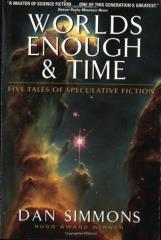 Worlds Enough & Time - Five Tales of Speculative Fiction