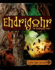 Ehdrigohr - The Roleplaying Game
