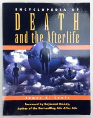 Encyclopedia of Death and the Afterlife