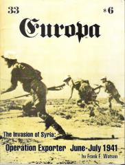 "#33 ""Invasion of Syria - Operation Exporter June-July 1941"""