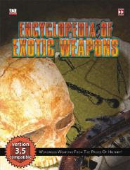 Encyclopedia of Exotic Weapons