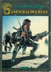 Catalogue du Amourai des Rues (Street Samurai Catalog 1st Edition, French Edition)