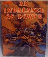Imbalance of Power, An w/Board Game