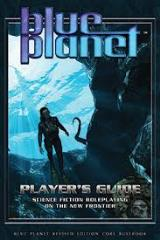 Blue Planet Player's Guide (Revised Edition)