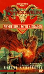 Secrets of Power #1 - Never Deal With a Dragon