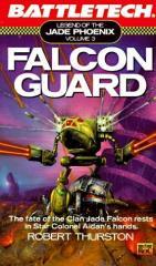 Legend of the Jade Phoenix #3 - Falcon Guard (LE5129)