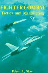 Fighter Combat - Tactics and Maneuvering