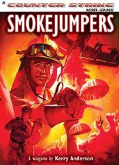 Smokejumpers (Revised, 2nd Printing)