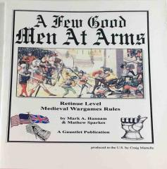 A Few Good Men-At-Arms - Retinue Level Medieval Wargames Rules